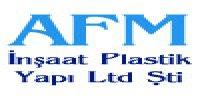 AFM İnşaat Plastik Yapı Ltd. Şti. - Firmaseç
